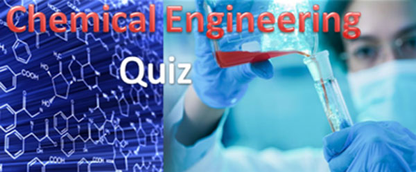 Chemical-Engineering-Quiz